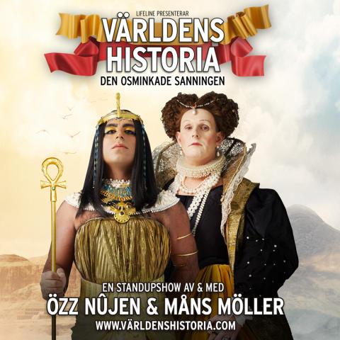 """Nu släpps fler föreställningar till """"Världens Historia - den osminkade sanningen"""" med Özz Nujen och Måns Möller"""