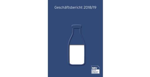 MIV-Geschäftsbericht und Milchstatistik 2018/2019 veröffentlicht