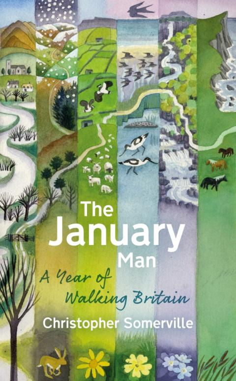 The January Man – A Year of Walking Britain by Christopher Somerville