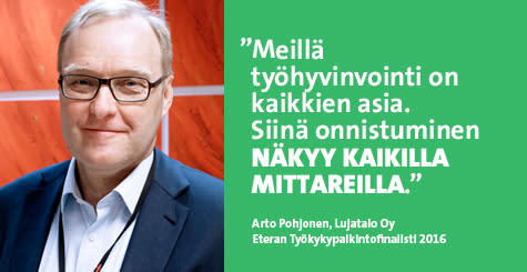 Eteran Työkykypalkintofinalisti 2016: Lujatalo Oy, Arto Pohjonen