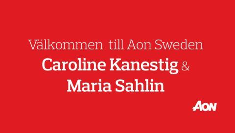 Välkommen till Aon Caroline Kanestig & Maria Sahlin!