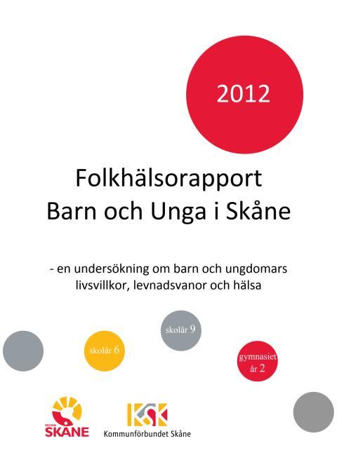 Folkhälsorapport Barn och Unga i Skåne 2012