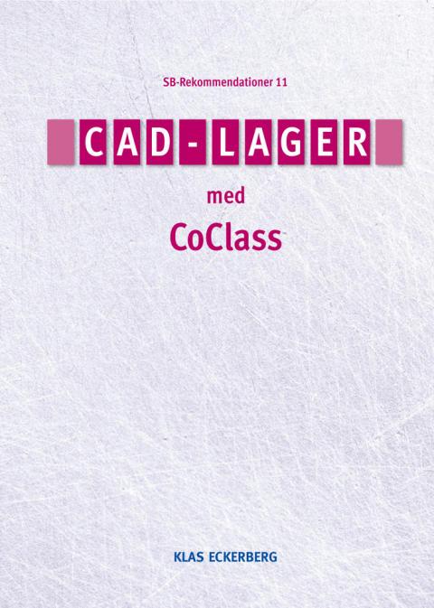 Ny bok om hur lager i CAD-filer ska benämnas