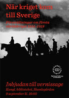 När kriget kom till Sverige - Föreställningar om första världskriget