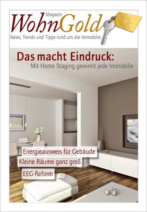 Corporate Publishing für Immobilienprofis: Neues Magazin 'WohnGold' unterstützt Marketing von Immobilienmaklern