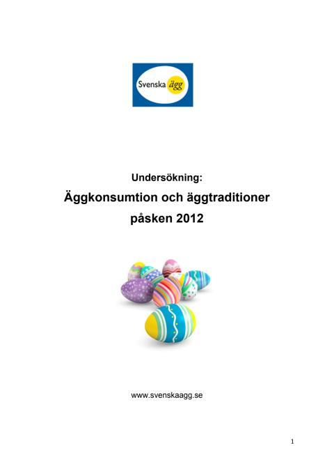 Undersökning från Svenska Ägg - Traditioner och äggkonsumtion påsken 2012