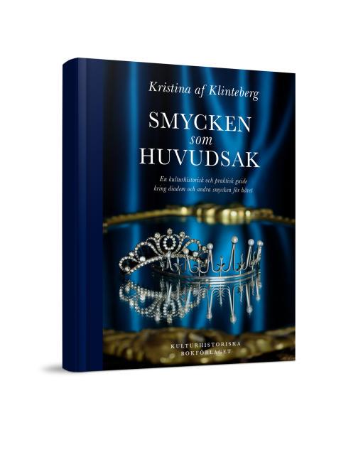 Ny bok: Smycken som huvudsak - En kulturhistorisk och praktisk guide kring diadem och andra smycken för håret