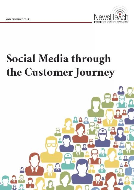 'Social Media through the Customer Journey' Report Launched by NewsReach