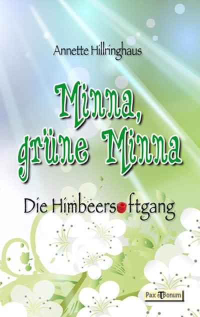 Kinderbuchautorin  Annette Hillringhaus Berliner Blatt sprach mit ihr über Minna