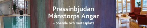 Pressinbjudan Månstorps Ängar - boende och mötesplats