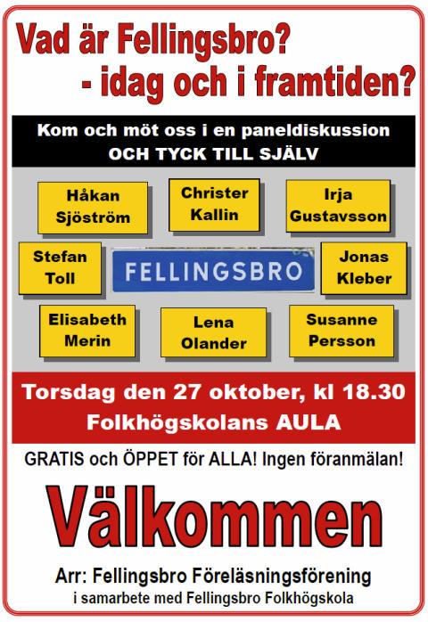 Paneldiskussion om Vad är Fellingsbro - idag och i framtiden?