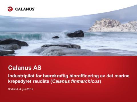 Presentasjon fullskala industrielt pilotanlegg for bioraffinering av raudåte
