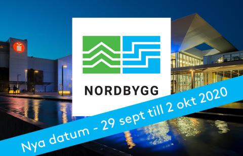 Nu är det klart: Nordbygg arrangeras 29 september till 2 oktober 2020