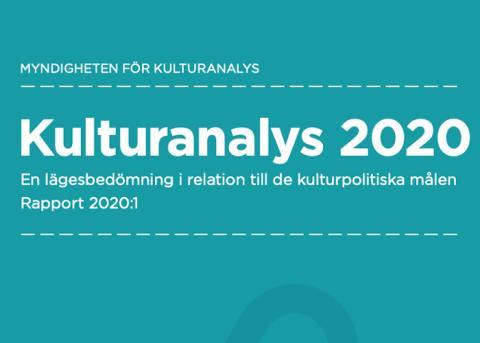 """Kulturanalys: """"Likvärdigt kulturutbud i hela landet"""" behöver förtydligas"""