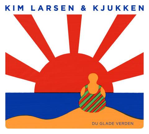 Kim Larsen & Kjukken - Du Glade Verden