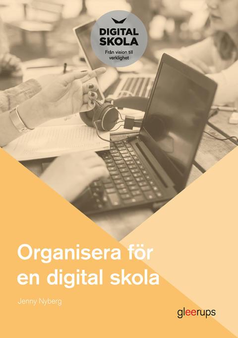 Hur organiseras en digital skola?