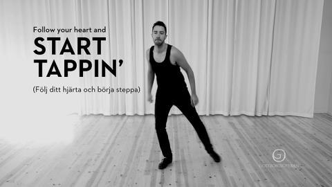Nu kan man lära sig steppa på GöteborgsOperans hemsida och youtube kanal