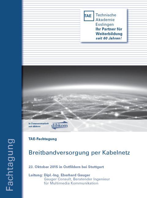 """TEA-Fachtagung: """"Breitbandversorgung per Kabelnetz"""""""
