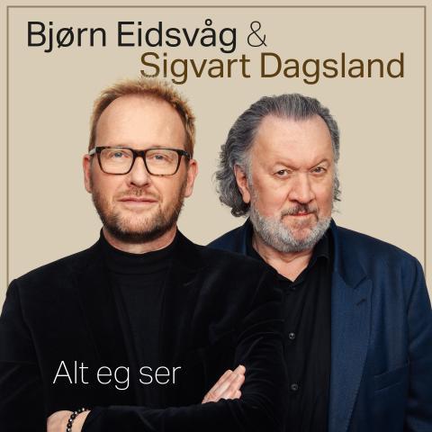 Bjørn Eidsvåg og Sigvart Dagsland slipper to nye låter sammen