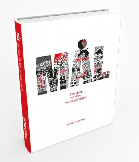 Buena Vida presenterar vår nya bok MÅL - Sätt dem, Nå dem, Ha kul på vägen.