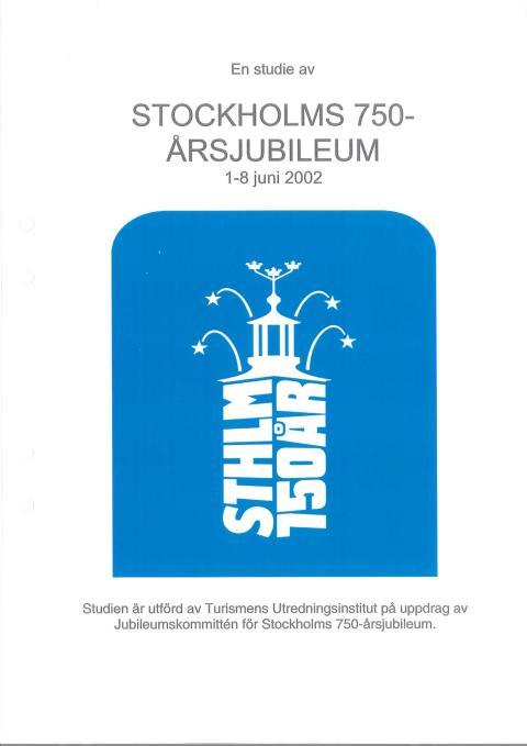 Rapport: Stockholms 750 års jubileum 2002