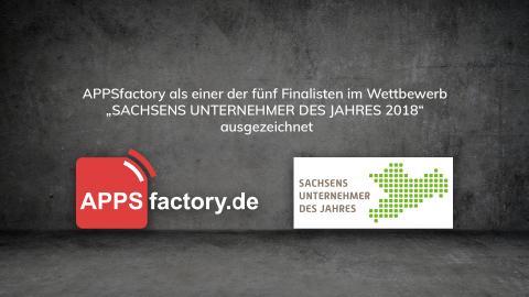 """APPSfactory als Finalist des Wettbewerbs """"Sachsens Unternehmer des Jahres 2018"""" ausgezeichnet"""