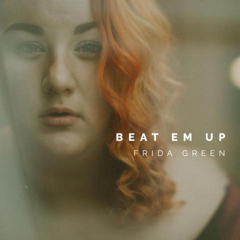 """Talangen Frida Green släpper debutsingeln """"Beat Em Up""""."""