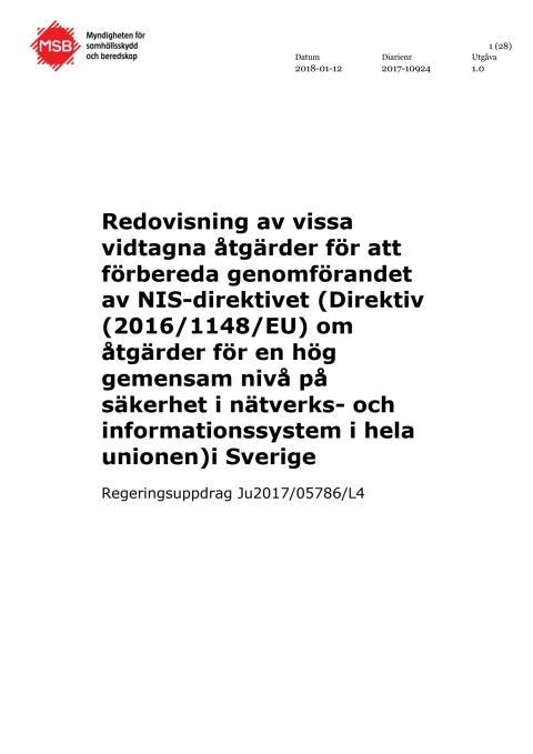 Redovisning av vissa vidtagna åtgärder för att förbereda genomförandet av NIS-direktivet (Direktiv (2016/1148/EU) om åtgärder för en hög gemensam nivå på säkerhet i nätverks- och informationssystem i hela unionen)i Sverige