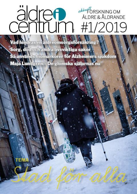 Nytt nummer av Äldre i Centrum nr 1/2019! Tema: Stad för alla