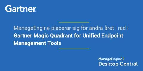 Desktop Central i Gartner Magic Quadrant för Unified Endpoint Management