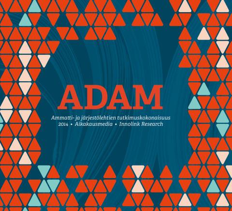 Aikakausmedian Adam-tutkimuksen yhteenveto