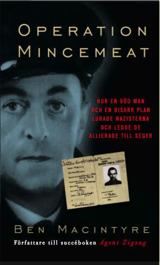 "Ny bok: ""Operation Mincemeat"" av Ben Macintyre"