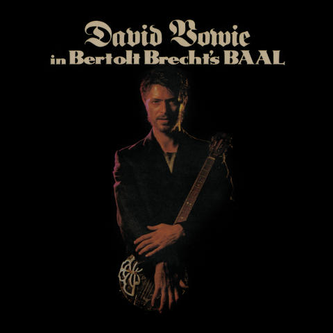 David Bowie - In Bertolt Brecht's BAAL