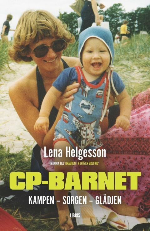 Ny bok: CP-barnet – Kampen – Sorgen – Glädjen