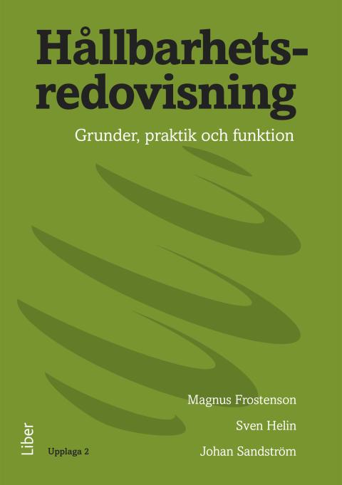 Hållbarhetsredovisning - Grunder, praktik och funktion