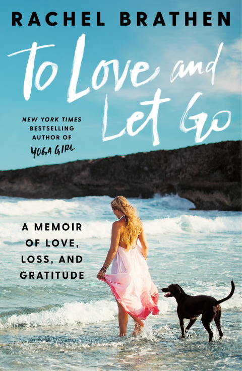 Cover photo: To Love and Let Go (Rachel Brathen)