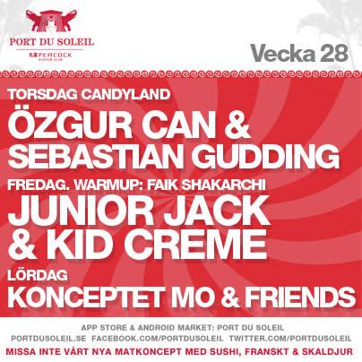 PORT DU SOLEIL V 28 | ÖZGUR CAN & SEBASTIAN GUDDING | JUNIOR JACK & KID CRÈME | KONCEPTET MO & FRIENDS