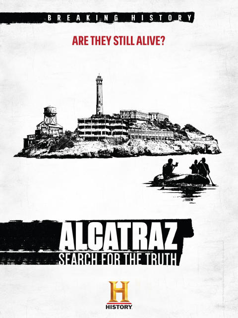 Alcatraz: The Search for the Truth