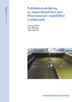 SVU-rapport 2013-01: Fullskaleutvärdering av expanderad lera som filtermaterial i snabbfilter
