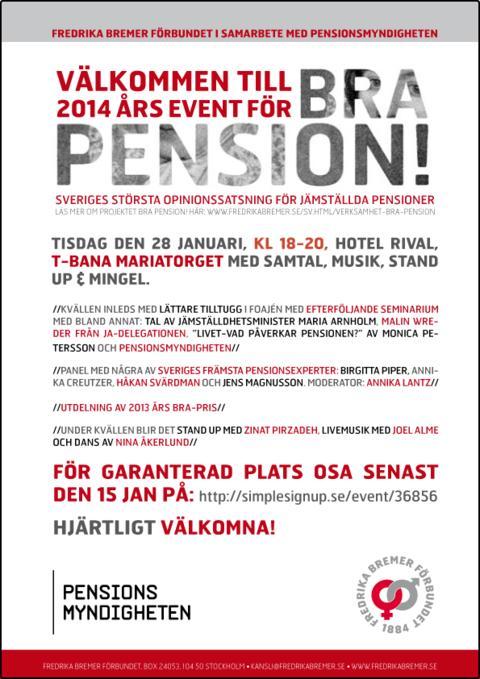 Välkommen till 2014 års event för Bra Pension!