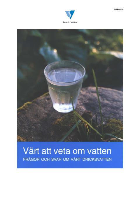 Värt att veta om vatten - frågor och svar om dricksvatten