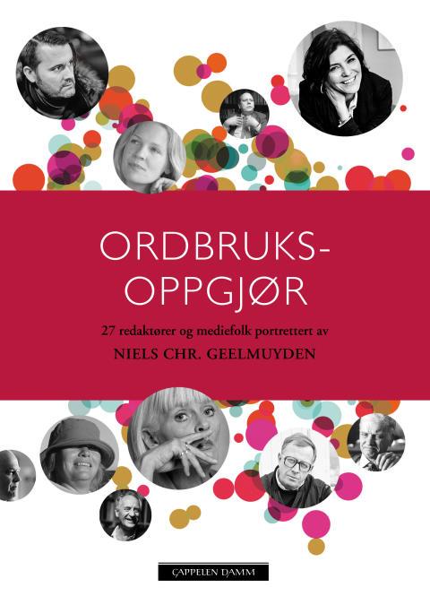 Ordbruksoppgjør: Niels Christian Geelmuyden ute med ny portrettbok