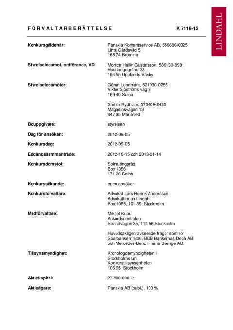 Förvaltarberättelsen för Panaxia Kontantservice AB