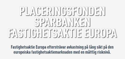 Sparbanken lanserar en fond som placerar i europeiska fastighets- och infrastrukturbolag