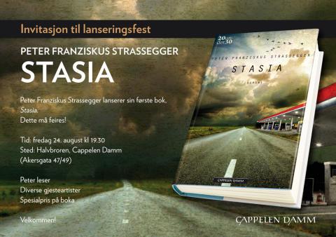 Velkommen til lansering av Peter Franziskus Strasseggers debut STASIA