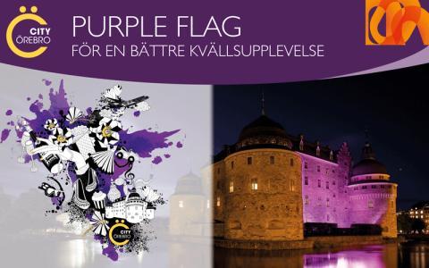 Örebro får Purple Flag-certifiering för ett tryggare, säkrare och mer upplevelserikt kvällsliv!