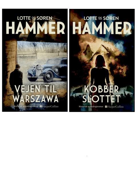 Nyhed på vej fra HarperCollins: VEJEN TIL WARSZAWA & KOBBERSLOTTET af Lotte og Søren Hammer