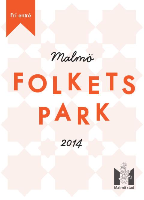 PÅMINNELSE: Pressinbjudan: Folkets Park 2014 - något för alla i snart 125 år.