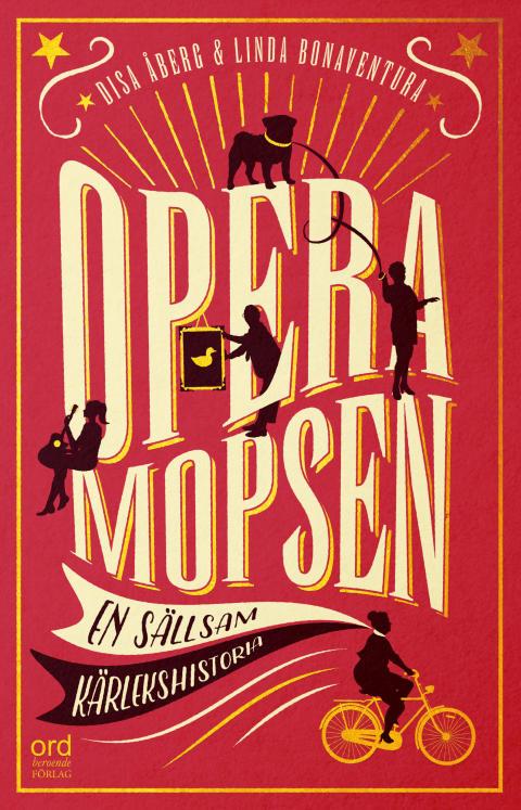 Feelgood-roman som lockar till både gråt och skratt: Operamopsen – en sällsam kärlekshistoria
