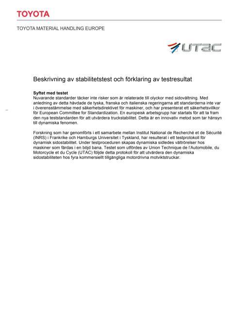 Beskrivning av stabilitetstest och förklaring av testresultat